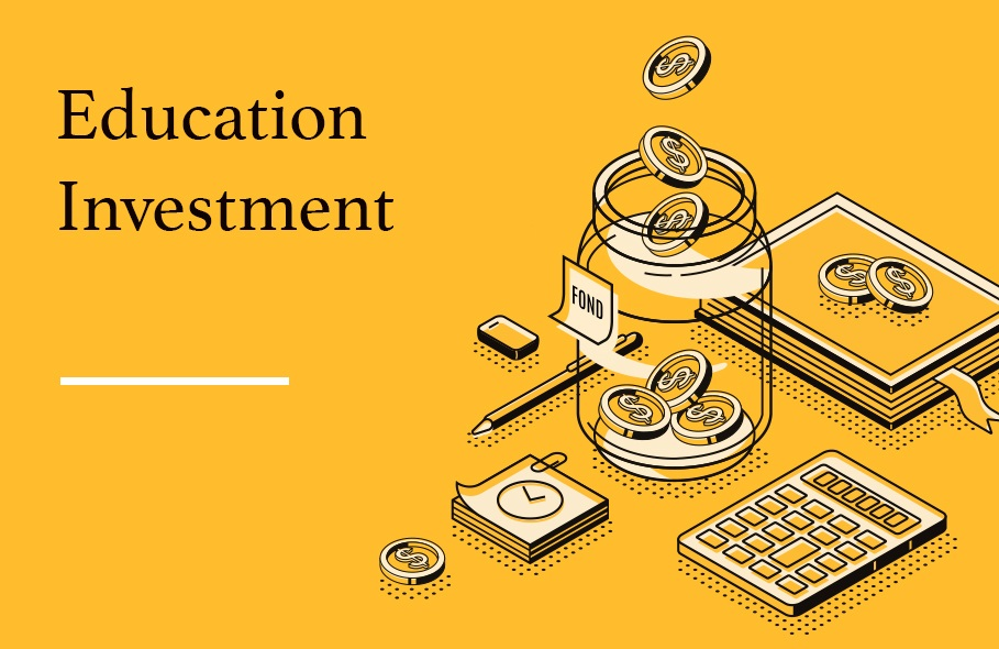 the Best Investment Is Education